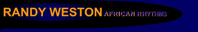 Randy Weston African Rhythms  Welcome
